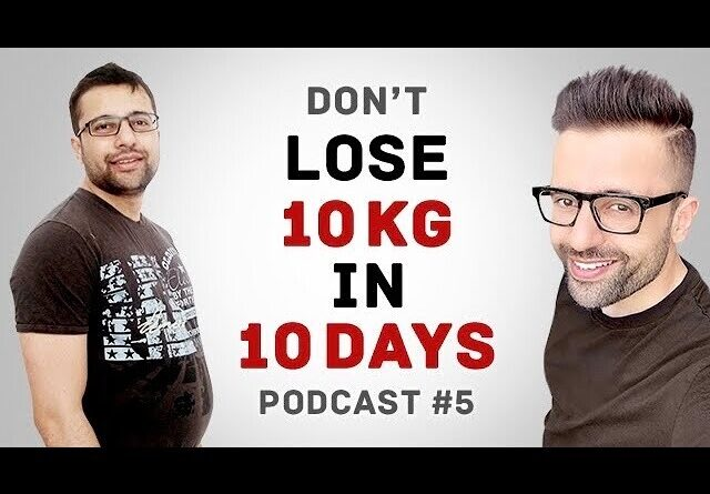 Lose Weight Market sddefault-20-640x445 How To Stay Fit & Healthy? Podcast #5 | Diet & Nutrition Tips | Hindi