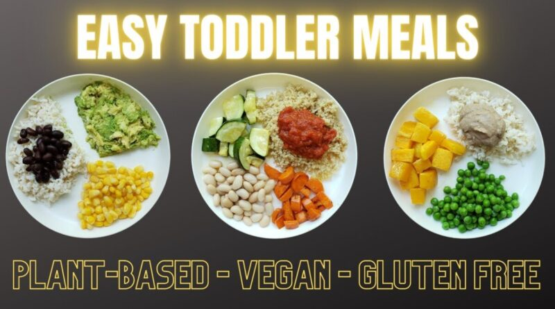 Lose Weight Market maxresdefault-43-800x445 Easy Vegan Toddler Meals - Plant-Based and Gluten Free!